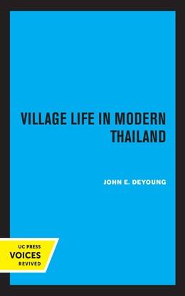 Abbildung von deYoung | Village Life in Modern Thailand | 1. Auflage | 2020 | beck-shop.de