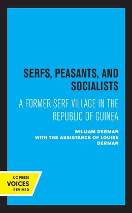 Abbildung von Derman | Serfs, Peasants, and Socialists | 1. Auflage | 2021 | beck-shop.de