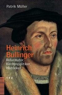 Abbildung von Müller | Heinrich Bullinger | 2004