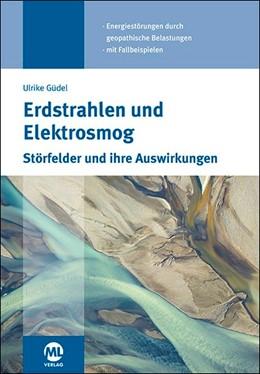 Abbildung von Güdel | Erdstrahlen und Elektrosmog | 1. Auflage | 2020 | beck-shop.de