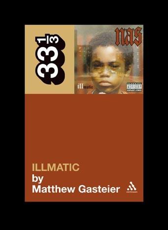 Abbildung von Gasteier   Nas's Illmatic   2009