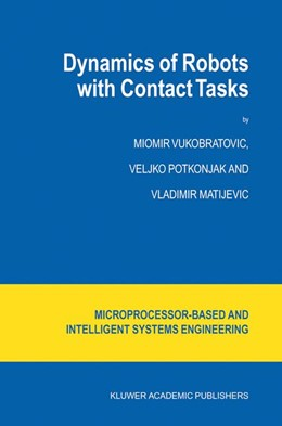 Abbildung von Vukobratovic / Potkonjak / Matijevic | Dynamics of Robots with Contact Tasks | 2003 | 2003 | 26