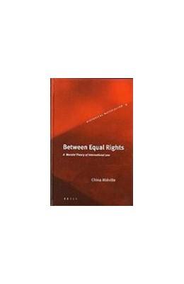 Abbildung von Miéville | Between Equal Rights | 2004 | A Marxist Theory of Internatio... | 6