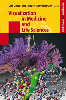 Abbildung von Linsen / Hagen / Hamann | Visualization in Medicine and Life Sciences | 2007