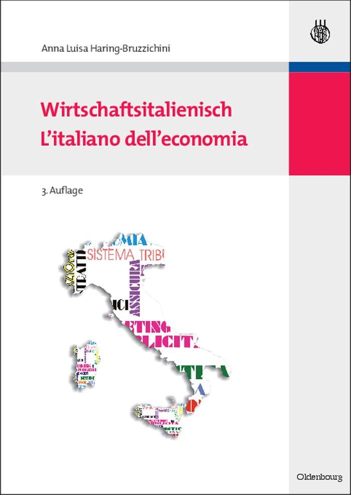 Abbildung von Haring-Bruzzichini | Wirtschaftsitalienisch | grundlegend überarbeitete und aktualisierte Auflage | 2010