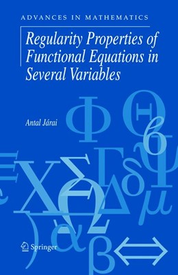 Abbildung von Járai | Regularity Properties of Functional Equations in Several Variables | 2005 | 8