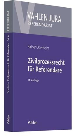 Abbildung von Oberheim | Zivilprozessrecht für Referendare | 14. Auflage | 2021 | beck-shop.de