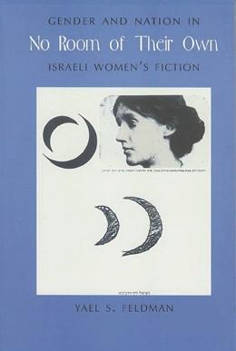 Abbildung von Feldman | No Room of Their Own | 1999 | Gender and Nation in Israeli W...