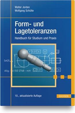 Abbildung von Jorden / Schütte   Form- und Lagetoleranzen   10. Auflage   2020   beck-shop.de