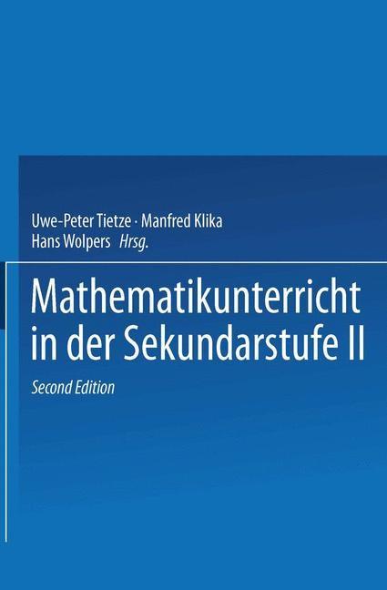 Abbildung von Tietze / Klika / Wolpers   Mathematikunterricht in der Sekundarstufe II   2., durchgesehene   2000