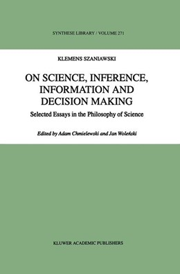 Abbildung von Szaniawski / Chmielewski / Wolenski | On Science, Inference, Information and Decision-Making | 1998