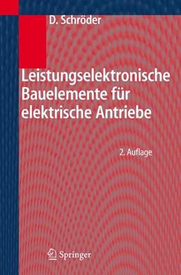 Abbildung von Schröder | Leistungselektronische Bauelemente | 2. Aufl. | 2006