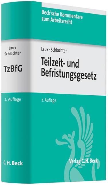 Abbildung von Laux / Schlachter   Teilzeit- und Befristungsgesetz: TzBfG   2. Auflage   2011