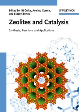 Abbildung von Cejka / Corma / Zones | Zeolites and Catalysis | 1. Auflage | 2010 | Synthesis, Reactions and Appli...