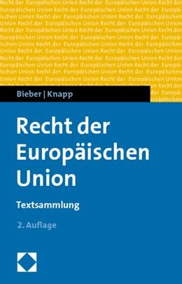 Abbildung von Bieber / Knapp | Recht der Europäischen Union | 2. Auflage | 2010 | Textsammlung