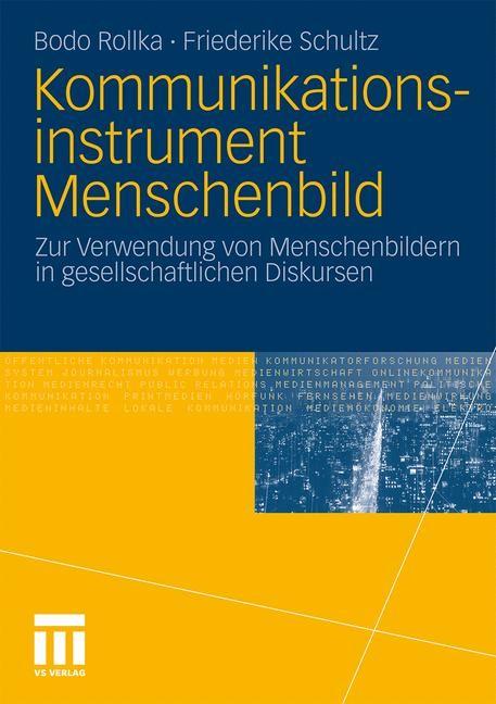 Abbildung von Rollka / Schultz | Kommunikationsinstrument Menschenbild | 2010