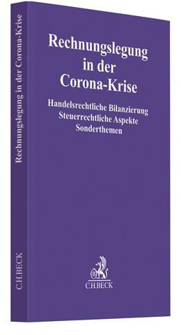 Abbildung von Rechnungslegung in der Corona-Krise | 1. Auflage | 2020 | beck-shop.de