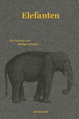 Abbildung von Schaper / Schalansky | Elefanten | 2020 | Ein Portrait