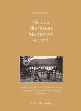 Abbildung von Jacobs | Als aus Mummark Mommark wurde | 1. Auflage | 2020 | beck-shop.de