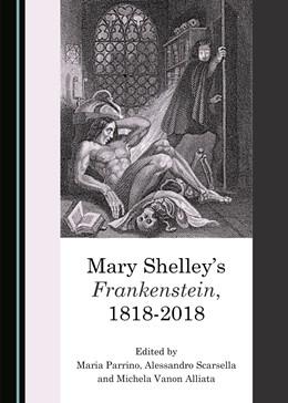 Abbildung von Parrino / Scarsella | Mary Shelley's Frankenstein, 1818-2018 | 1. Auflage | 2020 | beck-shop.de