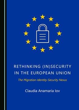 Abbildung von Iov   Rethinking (In)Security in the European Union   1. Auflage   2020   beck-shop.de