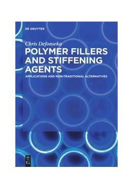 Abbildung von Defonseka   Polymer Fillers and Stiffening Agents   1. Auflage   2020   beck-shop.de