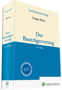 Abbildung von Basty | Der Bauträgervertrag | 10. Auflage | 2020 | beck-shop.de
