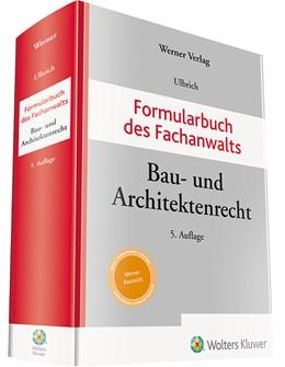 Abbildung von Ulbrich   Formularbuch des Fachanwalts Bau- und Architektenrecht   5. Auflage   2020   beck-shop.de