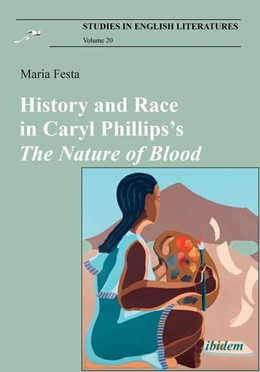 Abbildung von Festa | History and Race in Caryl Phillips's The Nature of Blood | 2020 | 20
