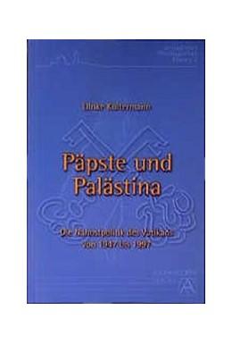 Abbildung von Koltermann | Päpste und Palästina | 2001 | Die Nahostpolitik des Vatikans... | 2