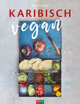 Abbildung von Guzman | Karibisch vegan | 1. Auflage | 2020 | beck-shop.de
