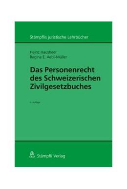 Abbildung von Hausheer / Aebi-Müller   Das Personenrecht des Schweizerischen Zivilgesetzbuches   5. Auflage   2020   beck-shop.de