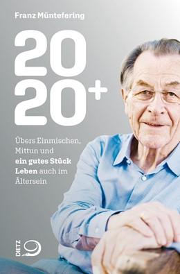 Abbildung von Müntefering | Das Jahr 2020+ | 1. Auflage | 2020 | beck-shop.de