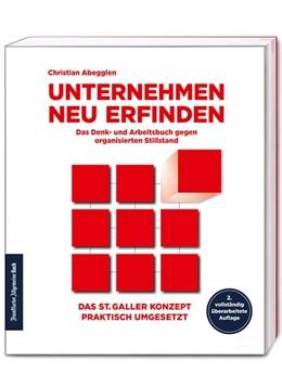 Abbildung von Abegglen   Unternehmen neu erfinden   2. Auflage   2020   Das Denk- und Arbeitsbuch gege...