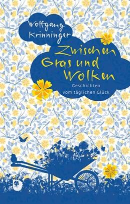 Abbildung von Krinninger | Zwischen Gras und Wolken | 1. Auflage | 2020 | beck-shop.de