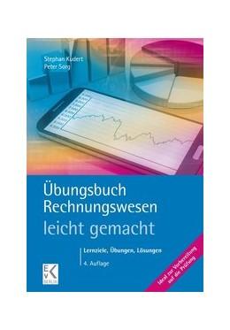 Abbildung von Kudert / Sorg | Übungsbuch Rechnungswesen - leicht gemacht | 4. Auflage | 2020 | beck-shop.de