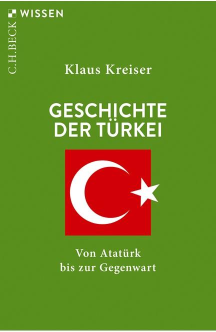 Cover: Klaus Kreiser, Geschichte der Türkei