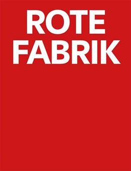 Abbildung von 40 Jahre Rote Fabrik | 1. Auflage | 2021 | beck-shop.de