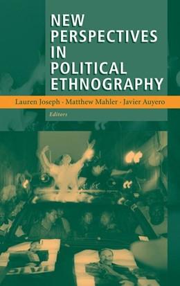 Abbildung von Joseph / Auyero / Mahler | New Perspectives in Political Ethnography | 2012