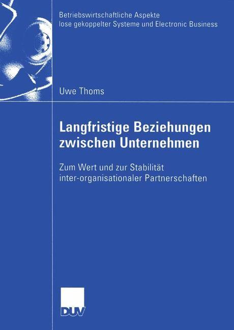 Abbildung von Thoms | Langfristige Beziehungen zwischen Unternehmen | 2003