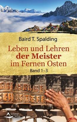 Abbildung von Spalding   Leben und Lehren der Meister im Fernen Osten   17. Auflage   2020   beck-shop.de