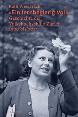 Abbildung von Wiederkehr | «Ein lernbegierig Volk» | 2020 | Geschichte der Volkshochschule...