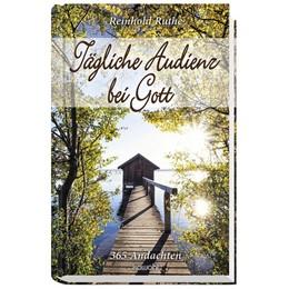 Abbildung von Ruthe | Tägliche Audienz bei Gott | 1. Auflage | 2020 | beck-shop.de