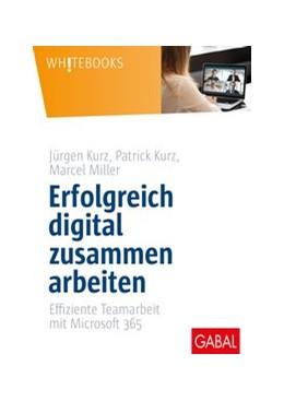 Abbildung von Kurz / Kurz   Erfolgreich digital zusammen arbeiten   1. Auflage   2020   beck-shop.de