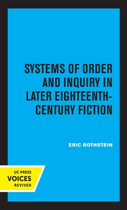 Abbildung von Rothstein | Systems of Order and Inquiry in Later Eighteenth-Century Fiction | 1. Auflage | 2021 | beck-shop.de
