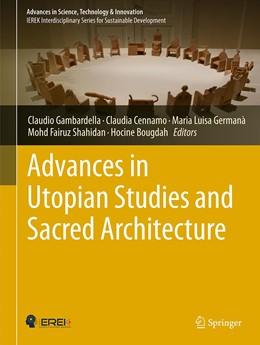 Abbildung von Gambardella / Cennamo | Advances in Utopian Studies and Sacred Architecture | 1. Auflage | 2020 | beck-shop.de