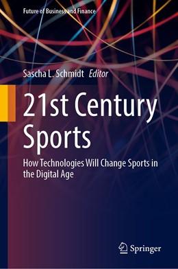 Abbildung von Schmidt   21st Century Sports   1. Auflage   2020   beck-shop.de