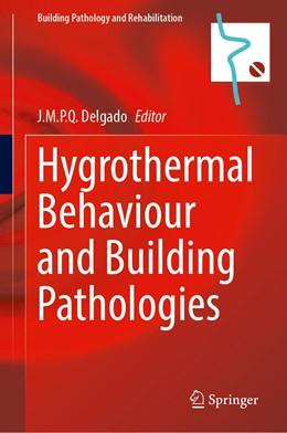 Abbildung von Delgado | Hygrothermal Behaviour and Building Pathologies | 1st ed. 2021 | 2020 | 14