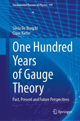 Abbildung von De Bianchi / Kiefer | One Hundred Years of Gauge Theory | 1. Auflage | 2020 | 199 | beck-shop.de