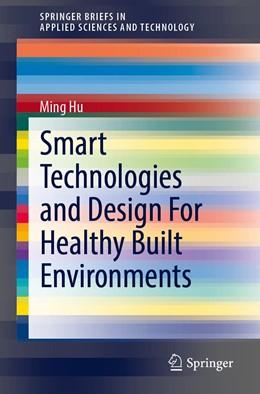 Abbildung von Hu | Smart Technologies and Design For Healthy Built Environments | 1st ed. 2021 | 2020